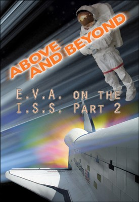 E.V.A. On The I.S.S. Part 2 DVD  -