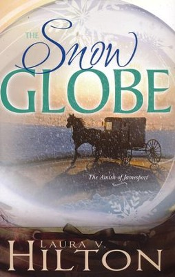 Snow Globe, Amish of Jamesport Series #1   -     By: Laura Hilton