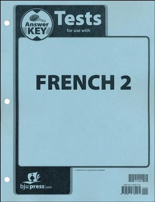 French 2, Tests Answer Key   -