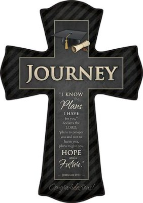 For I Know the Plans I Have For You, Journey Graduate Cross, Large  -