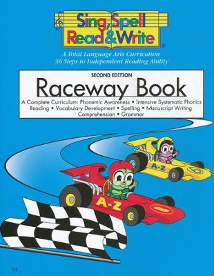 Raceway Book, Level 1 Sing, Spell, Read and Write   -