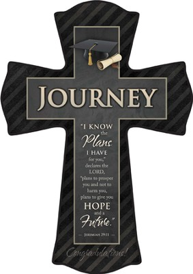 For I Know the Plans I Have for You, Journey Graduate Cross, Small  -