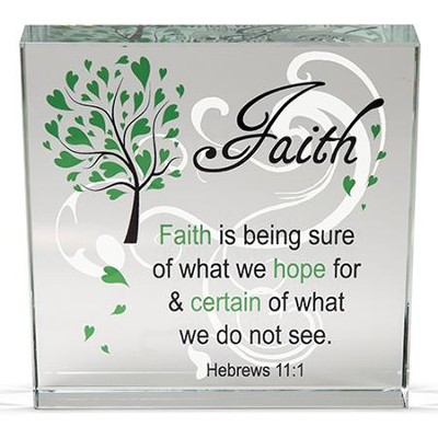 Faith Is Being Sure Glass Block  -