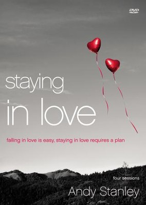 Staying in Love: Falling in Love Is Easy, Staying in Love Requires a Plan DVD  -     By: Andy Stanley
