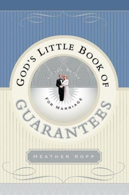 God's Little Book of Guarantees for Marriage - eBook  -     By: Heather Kopp