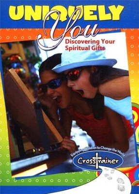 Uniquely You: Discovering Your Spiritual Gifts  -     By: Ginghamsburg Children's Ministry