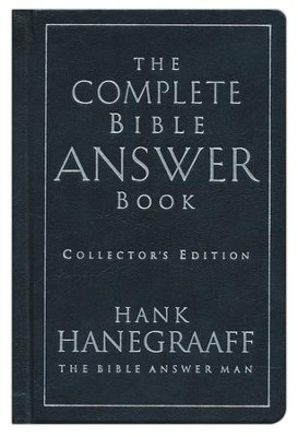 The Complete Bible Answer Book, Collector's Edition   -     By: Hank Hanegraaff