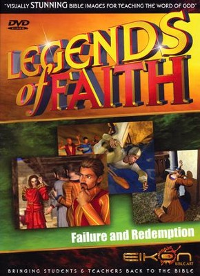 Legends of the Faith: Failure and Redemption  -     By: Eikon Bible Art