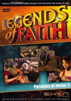 Legends of the Faith: The Parables of Jesus - Volume #1  -     By: Eikon Bible Art