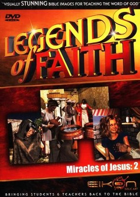 Legends of the Faith: The Miracles of Jesus - Volume #2  -     By: Eikon Bible Art