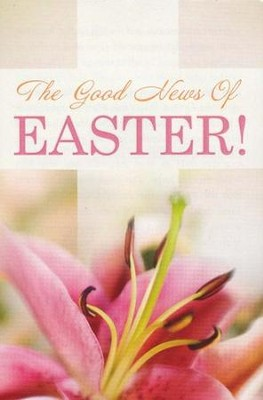 The Good News of Easter! (KJV), Pack of 25 Tracts   -
