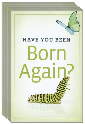 Have You Been Born Again?, Pack of 25 Tracts  -
