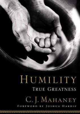 Humility: True Greatness - eBook  -     By: C.J. Mahaney
