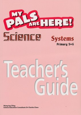 MPH Science Teacher's Guide Primary 5 & 6: Systems (Second Edition)  -