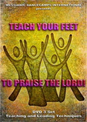 Teach Your Feet to Praise the Lord, Learning DVD # 3   -