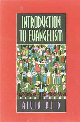 Introduction to Evangelism   -     By: Alvin Reid