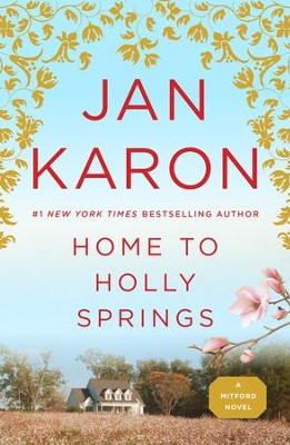 #10: Home to Holly Springs   -     By: Jan Karon
