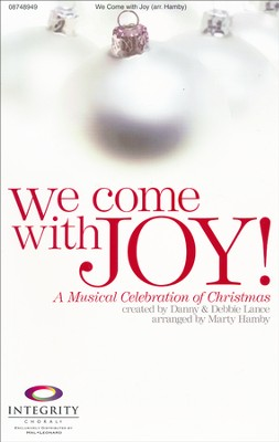 We Come With Joy Choral Book  -     By: Marty Hamby