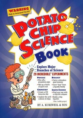 Potato Chip Science Book & Stuff   -     By: A. Kurzweil & Son