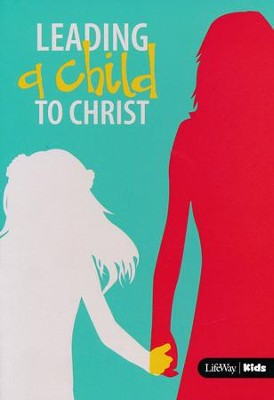 Leading A Child To Christ, Pack of 25  -