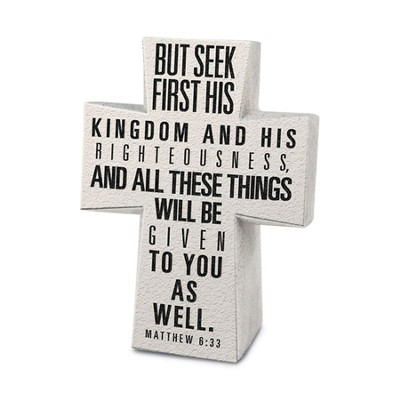 Seek First His kingdom Desktop Cross  -
