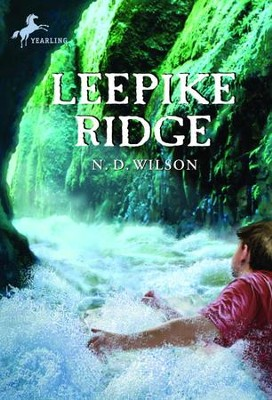 Leepike Ridge - eBook  -     By: N.D. Wilson