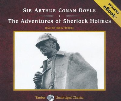 The Adventures of Sherlock Holmes, Unabridged Audiobook on CD, includes eBook  -     By: Sir Arthur Conan Doyle