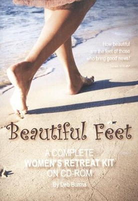 Beautiful Feet: A Complete Women's Retreat Kit on CD-ROM  -     By: Deb Burma