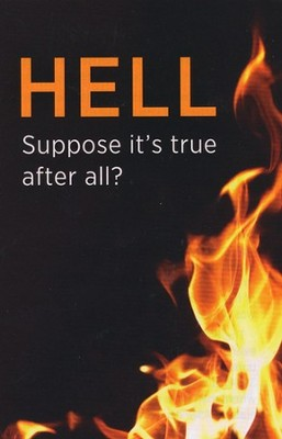 Hell: Suppose It's True?  -