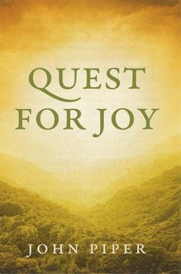 Quest for Joy, Pack of 25 Tracts   -     By: John Piper