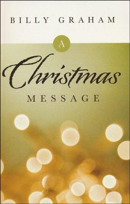 Christmas Message, Pack of 25 Tracts  -     By: Billy Graham