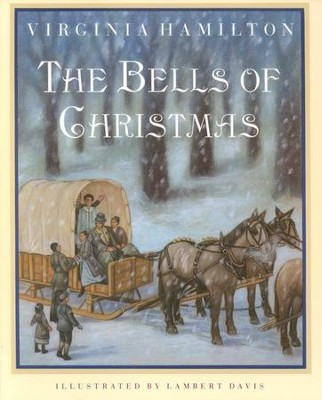 The Bells of Christmas   -     By: Virginia Hamilton