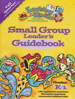 Looking at the Pieces, Fall: Small Group Leader's Guidebook, Grade K/1  -     By: Willow Creek