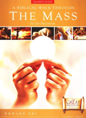 A Biblical Walk Through The Mass, Leader Pack     -     By: Edward Sri