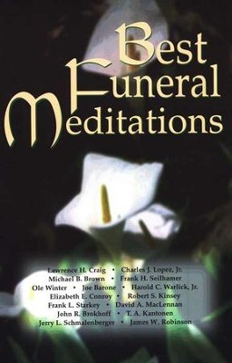 Best Funeral Meditations  -