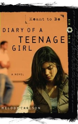 Meant to Be - eBook Diary of a Teenage Girl Series Kim #2  -     By: Melody Carlson