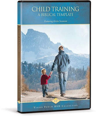 Child Training: A Biblical Template DVD  -     By: Kevin Swanson