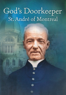 God's Doorkeeper: St. Andre of Montreal DVD  -