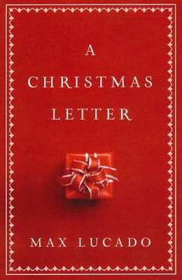 A Christmas Letter, Pack of 25 Tracts  -     By: Max Lucado