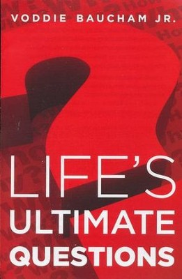 Life's Ultimate Questions, Pack of 25 Tracts  -     By: Voddie Baucham Jr.