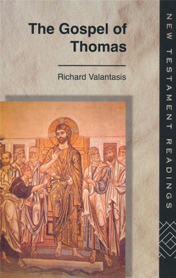 The Gospel of Thomas   -     By: Richard Valantasis