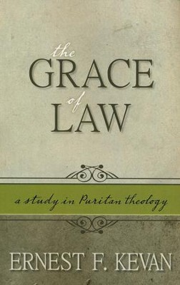 The Grace Of Law   -     By: Ernest Kevan