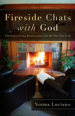 Fireside Chats with God  -     By: Norma Luciano