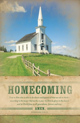 Homecoming (Ephesians 3:20-21, HCSB) Bulletins, 100  -