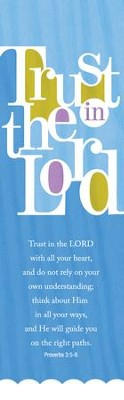 Trust in the Lord (Proverbs 3:5-6, HCSB) Bookmarks, 25  -