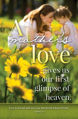 A Mother's Love (1 John 4:7) Bulletins, 100  -