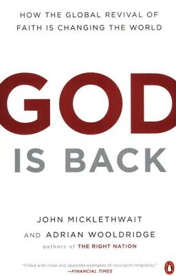 God Is Back: How the Global Revival of Faith Is Changing the World  -     By: John Micklethwait, Adrian Wooldridge