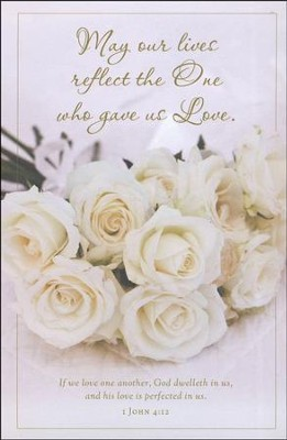 May Our Lives Reflect the One Who Gave Us Love (1 John 4:12) Bulletins, 100  -