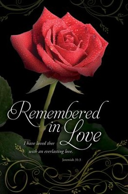 Remembered in Love (Jeremiah 31:3) Bulletins, 100  -