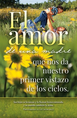 El Amor de una Madre, 100 Boletines  (A Mother's Love Bulletins, 100)  -